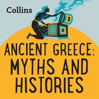 Ancient Greece: Myths & Histories - Various