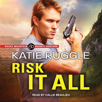 Risk it All - Katie Ruggle