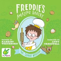 Freddie's Amazing Bakery: The Cookie Mystery - Harriet Whitehorn