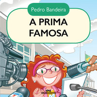 A prima famosa - Pedro Bandeira