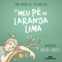 O meu pé de laranja lima - José Mauro de Vasconcelos