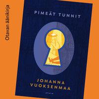 Pimeät tunnit - Johanna Vuoksenmaa