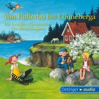 Von Bullerbü bis Lönneberga - Astrid Lindgren