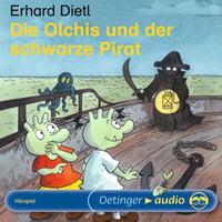 Die Olchis und der schwarze Pirat - Erhard Dietl