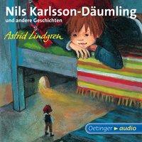 Nils Karlsson-Däumling und andere Geschichten - Astrid Lindgren