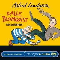 Kalle Blomquist lebt gefährlich - Hörspiel - Astrid Lindgren