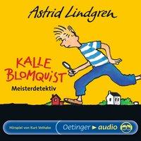 Kalle Blomquist Meisterdetektiv - Hörspiel - Astrid Lindgren