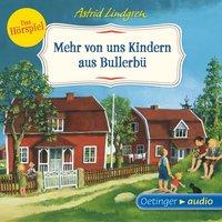 Mehr von uns Kindern aus Bullerbü - Das Hörspiel - Astrid Lindgren