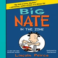 Big Nate: In the Zone - Lincoln Peirce