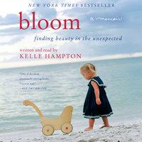 Bloom - Kelle Hampton