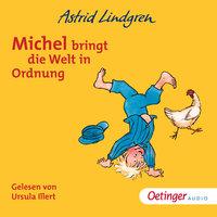Michel bringt die Welt in Ordnung - Astrid Lindgren
