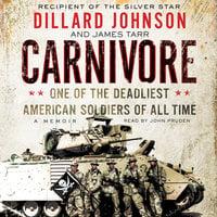 Carnivore - Dillard Johnson, James Tarr