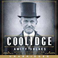 Coolidge - Amity Shlaes