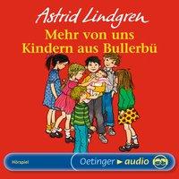 Mehr von uns Kindern aus Bullerbü - Astrid Lindgren