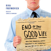 End of The Good Life - Riva Froymovich