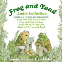 Frog and Toad Audio Collection - Arnold Lobel