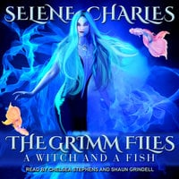 A Witch and a Fish - Selene Charles