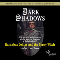 Barnabas Collins and the Gypsy Witch - Marilyn Ross