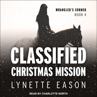 Classified Christmas Mission - Lynette Eason
