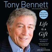 Life is a Gift - Tony Bennett