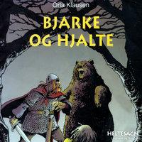 Bjarke og Hjalte - Orla Klausen
