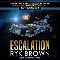 Escalation - Ryk Brown