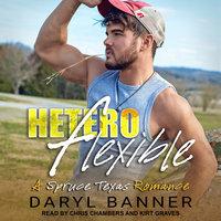 Heteroflexible - Daryl Banner