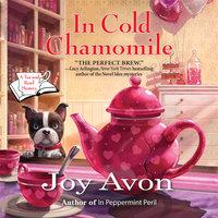 In Cold Chamomile - Joy Avon