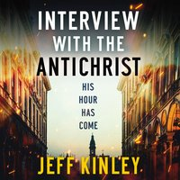 Interview with the Antichrist - Jeff Kinley