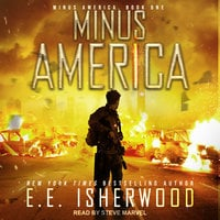 Minus America - E.E. Isherwood