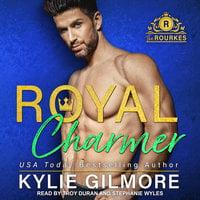 Royal Charmer - Kylie Gilmore