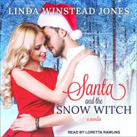 Santa and the Snow Witch - Linda Winstead Jones