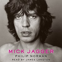 Mick Jagger - Philip Norman