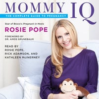 Mommy IQ - Rosie Pope