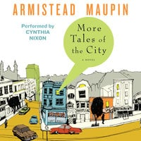 More Tales of the City - Armistead Maupin