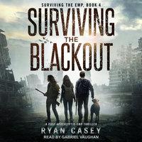 Surviving the Blackout - Ryan Casey