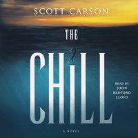 The Chill: A Novel - Scott Carson