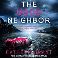 The Good Neighbor - Cathryn Grant