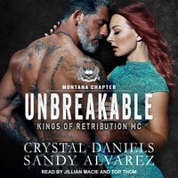 Unbreakable - Sandy Alvarez, Crystal Daniels