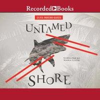 Untamed Shore - Silvia Moreno-Garcia