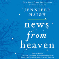 News from Heaven - Jennifer Haigh