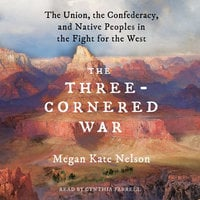 The Three-Cornered War - Megan Kate Nelson