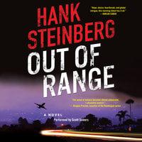 Out of Range - Hank Steinberg
