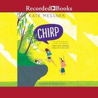 Chirp - Kate Messner