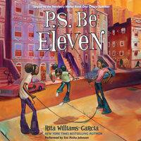 P.S. Be Eleven - Rita Williams-Garcia