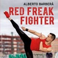Red Freak Fighter: Artes marciales y desarrollo personal