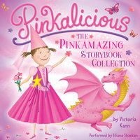 Pinkalicious: The Pinkamazing Storybook Collection - Victoria Kann