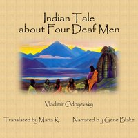 Indian Tale about Four Deaf Men - Vladimir Odoyevsky