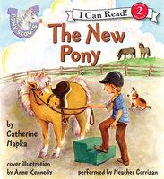 Pony Scouts: The New Pony - Catherine Hapka