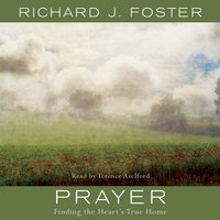 Prayer - Richard J. Foster
